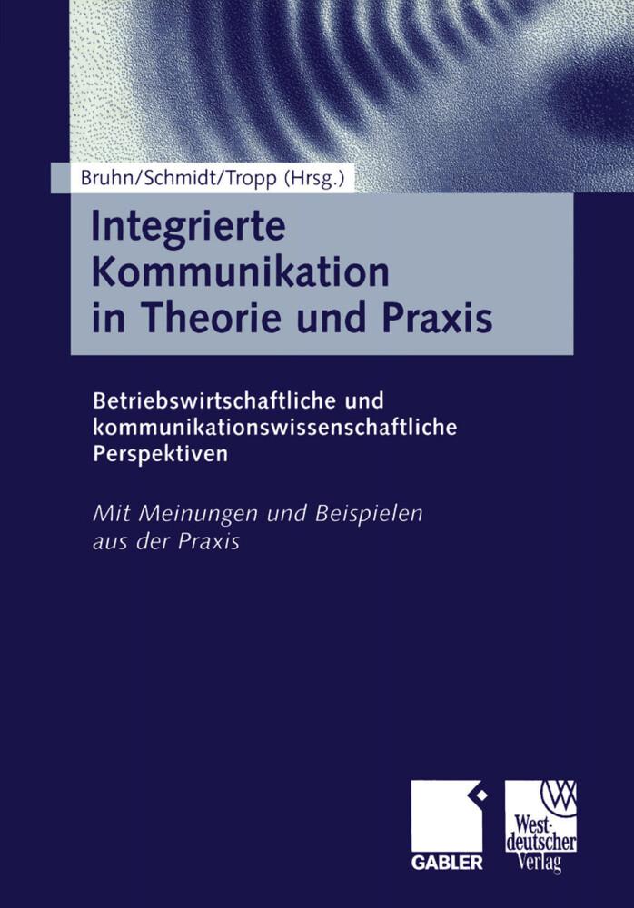 Integrierte Kommunikation in Theorie und Praxis.pdf