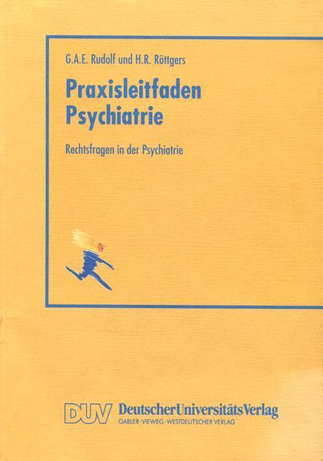 Rechtsfragen in der Psychiatrie.pdf