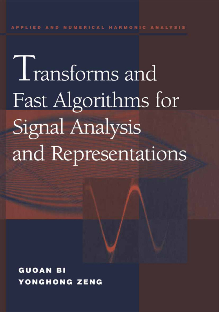 Transforms and Fast Algorithms for Signal Analysis and Representations.pdf