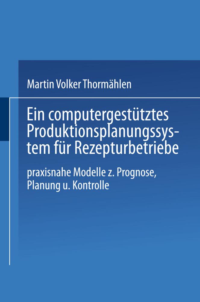 Ein computergestütztes Produktionsplanungssystem für Rezepturbetriebe.pdf