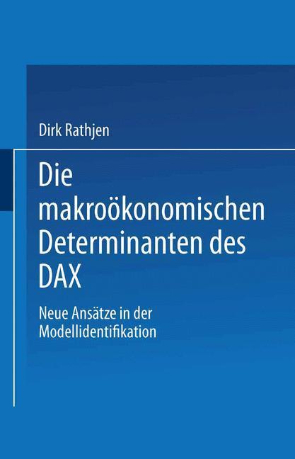 Die makroökonomischen Determinanten des DAX.pdf
