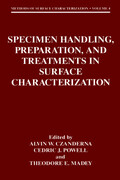 Specimen Handling, Preparation, and Treatments in Surface Characterization