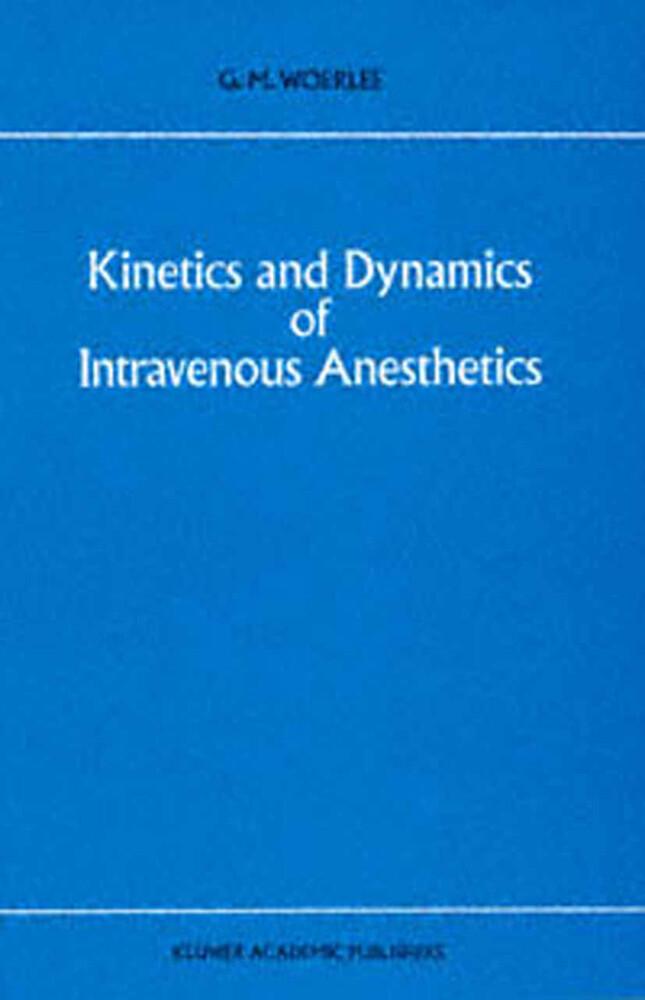 Kinetics and Dynamics of Intravenous Anesthetics.pdf