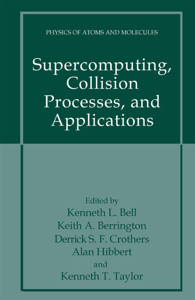 Supercomputing, Collision Processes, and Applications.pdf