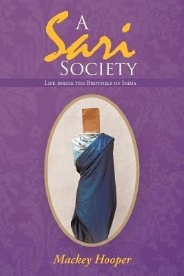 A Sari Society: Life Inside the Brothels of India.pdf