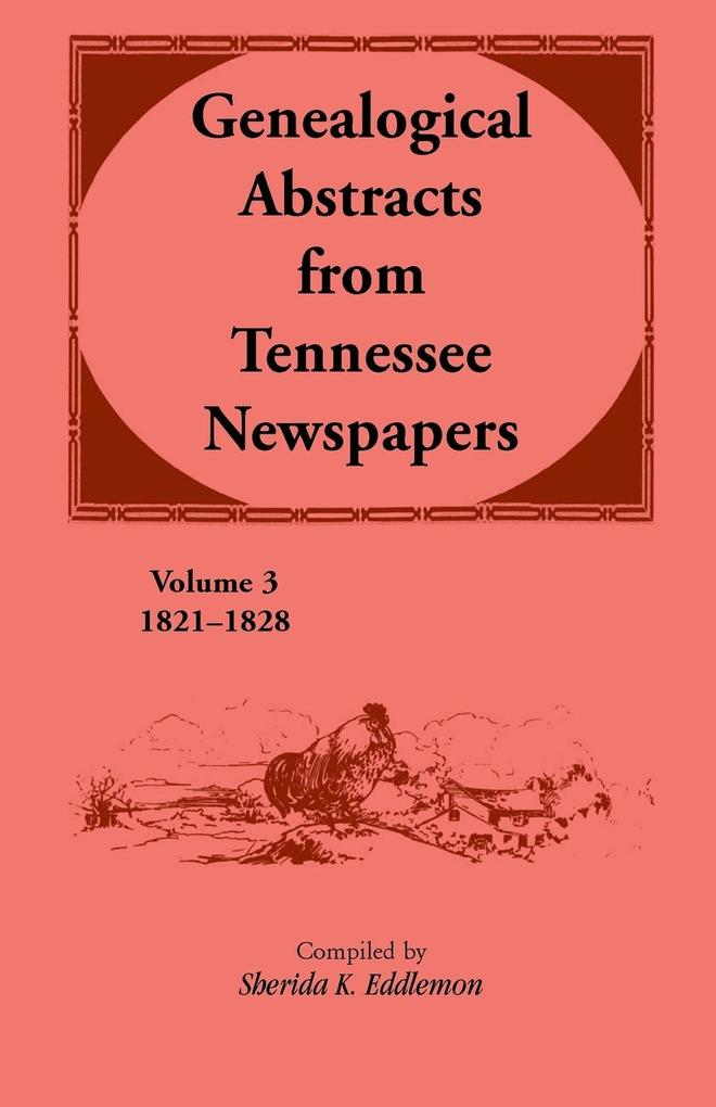 Genealogical Abstracts from Tennessee Newspapers 1821-1828.pdf