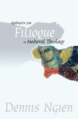 Apologetic for Filioque in Medieval Theology.pdf