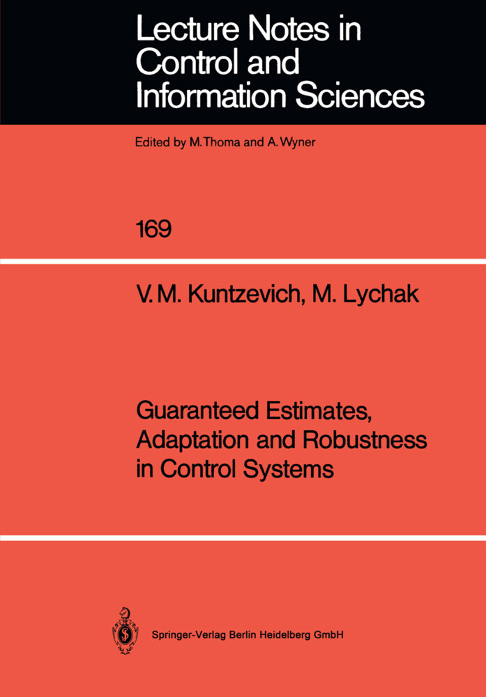 Guaranteed Estimates, Adaptation and Robustness in Control Systems.pdf