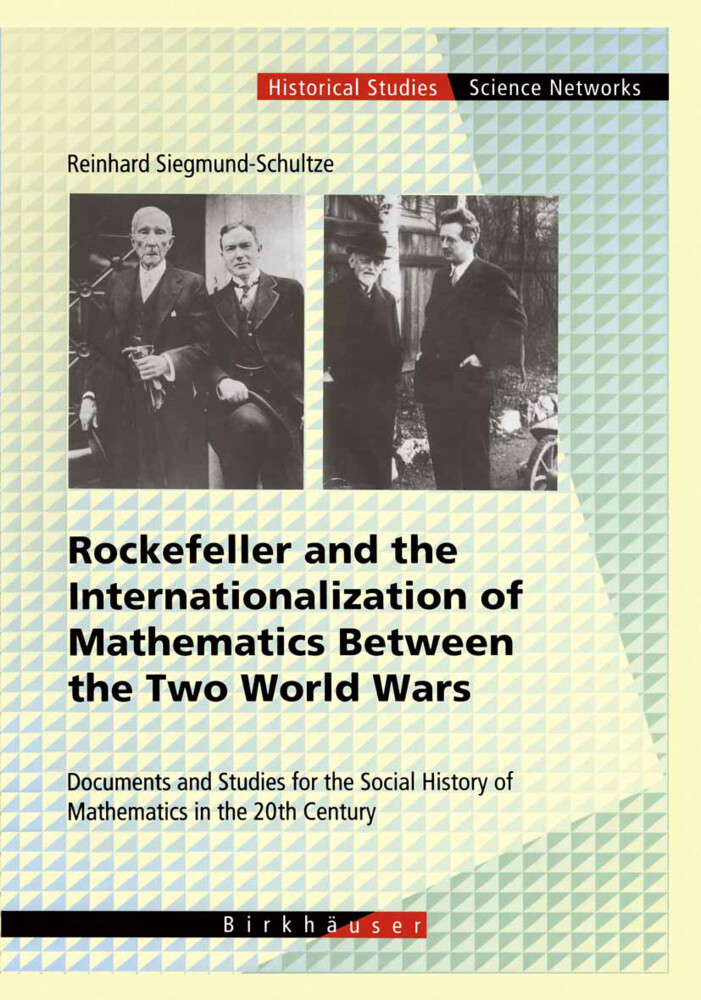 Rockefeller and the Internationalization of Mathematics Between the Two World Wars.pdf