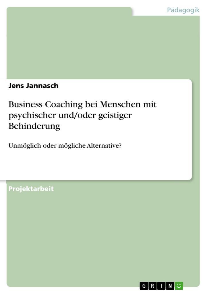 Business Coaching bei Menschen mit psychischer und/oder geistiger Behinderung.pdf