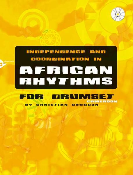 Independence And Coordination in African Rhythms, for drumset, m. Audio-CD.pdf