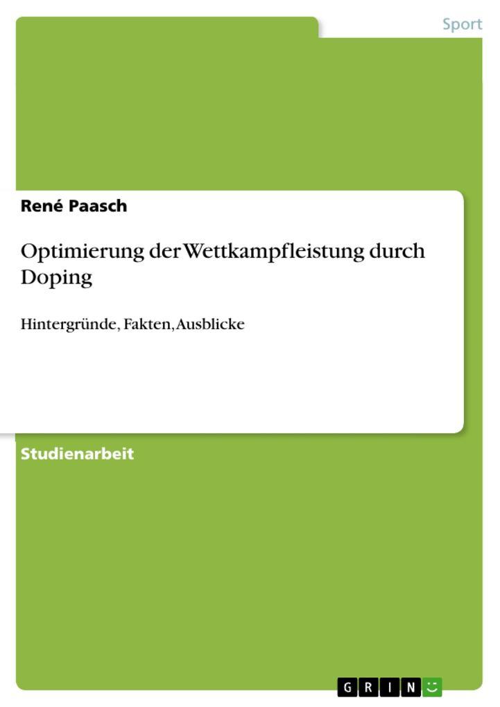 Optimierung der Wettkampfleistung durch Doping als eBook pdf
