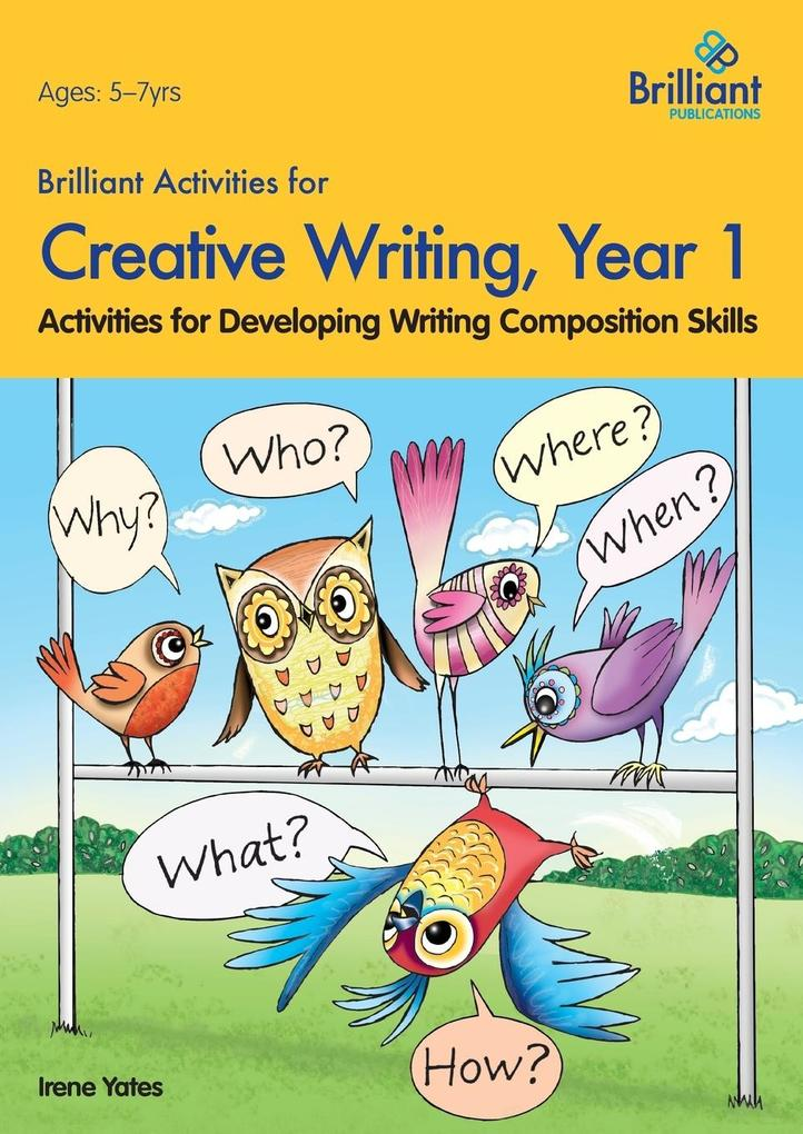 Brilliant Activities for Creative Writing, Year 1-Activities for Developing Writing Composition Skills als Taschenbuch