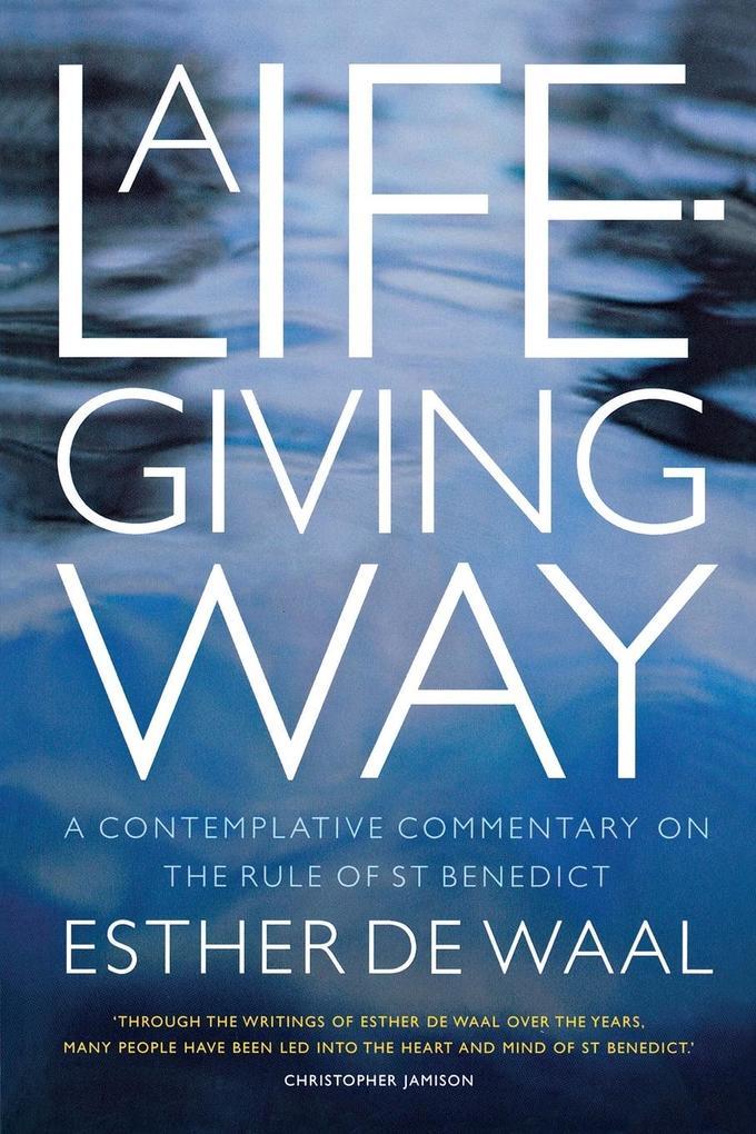 A Life-Giving Way als Taschenbuch