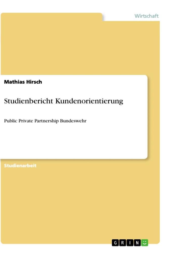 Studienbericht Kundenorientierung als Buch (kartoniert)