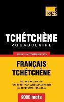 Vocabulaire Français-Tchétchène pour l'autoformation - 9000 mots als Buch (gebunden)