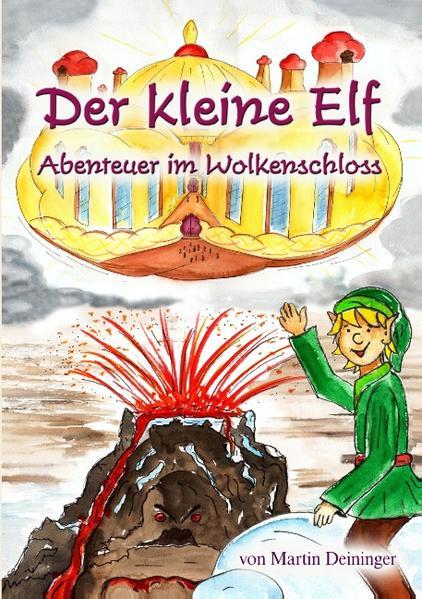 Der kleine Elf - Abenteuer im Wolkenschloss.pdf