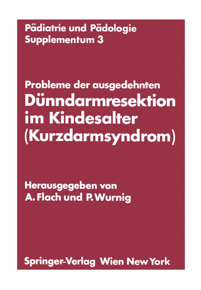 Probleme der ausgedehnten Dünndarmresektion im Kindesalter (Kurzdarmsyndrom).pdf