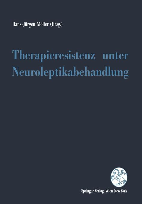 Therapieresistenz unter Neuroleptikabehandlung.pdf