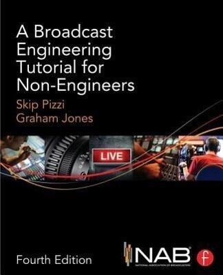 A Broadcast Engineering Tutorial for Non-Engineers.pdf