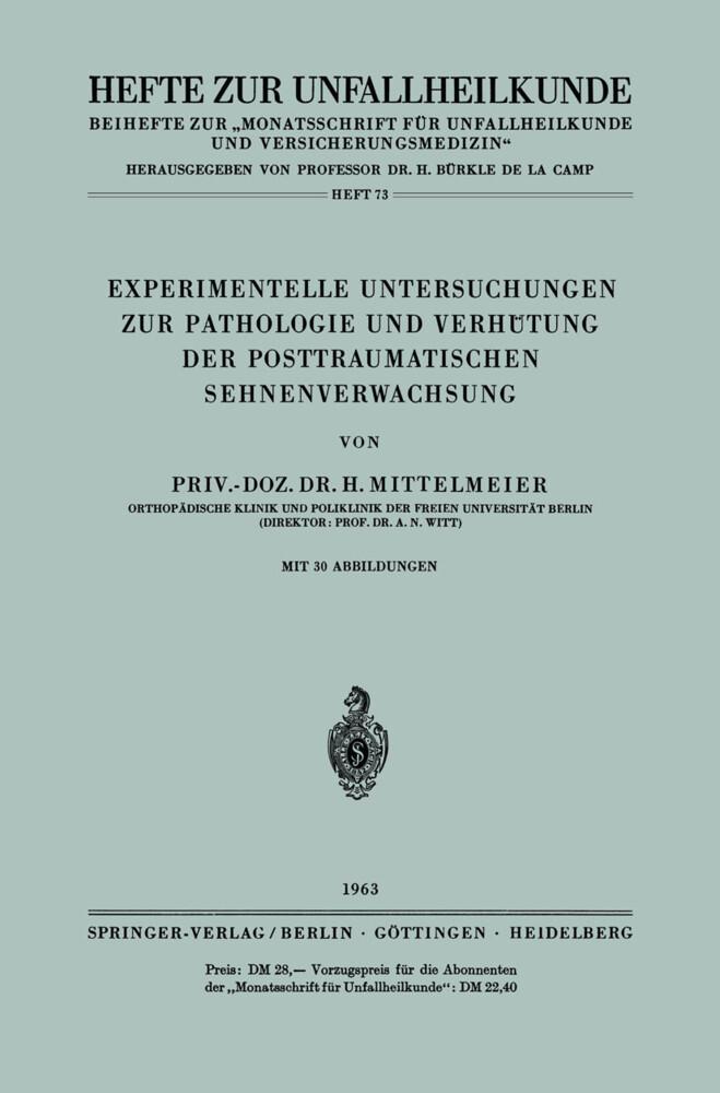 Experimentelle Untersuchungen zur Pathologie und Verhütung der Posttraumatischen Sehnenverwachsung.pdf