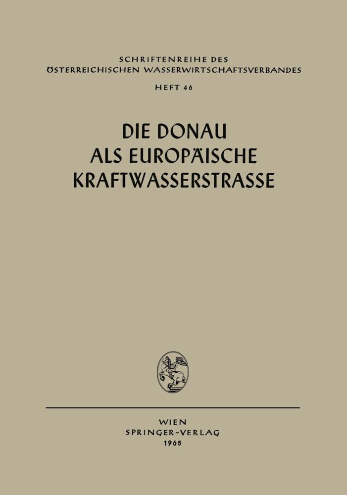 Die Donau als Europäische Kraftwasserstrasse.pdf