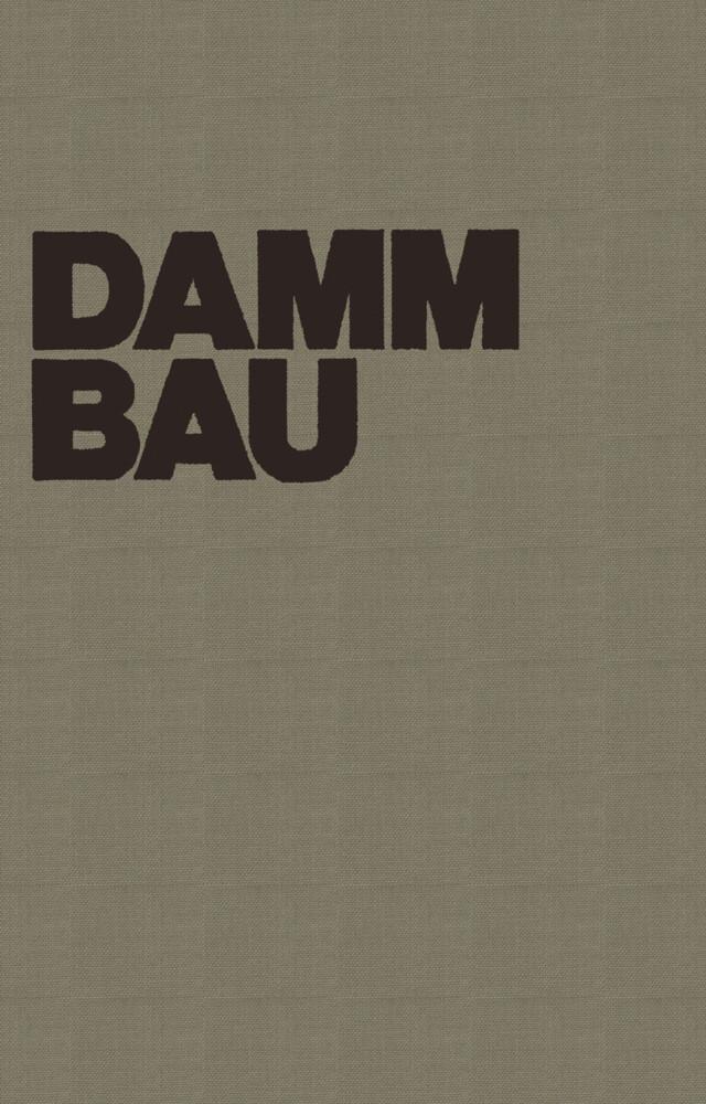 Dammbau in Theorie und Praxis.pdf