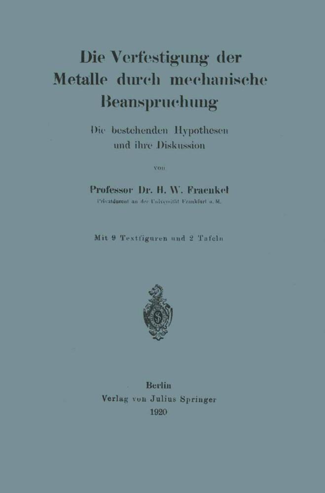 Die Verfestigung der Metalle durch mechanische Beanspruchung.pdf