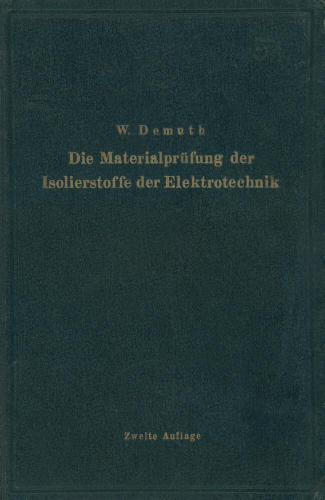 Die Materialprüfung der Isolierstoffe der Elektrotechnik.pdf