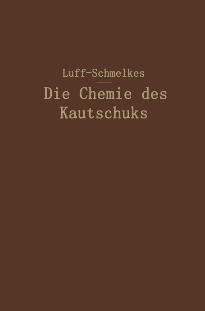 Die Chemie des Kautschuks als Buch (kartoniert)