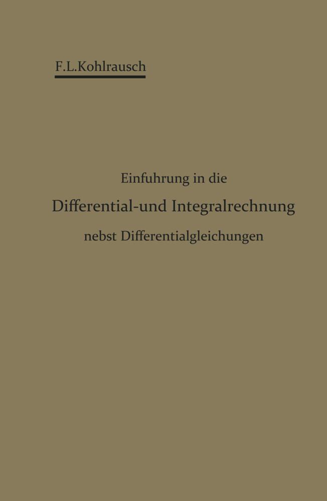 Einführung in die Differential- und Integralrechnung nebst Differentialgleichungen.pdf
