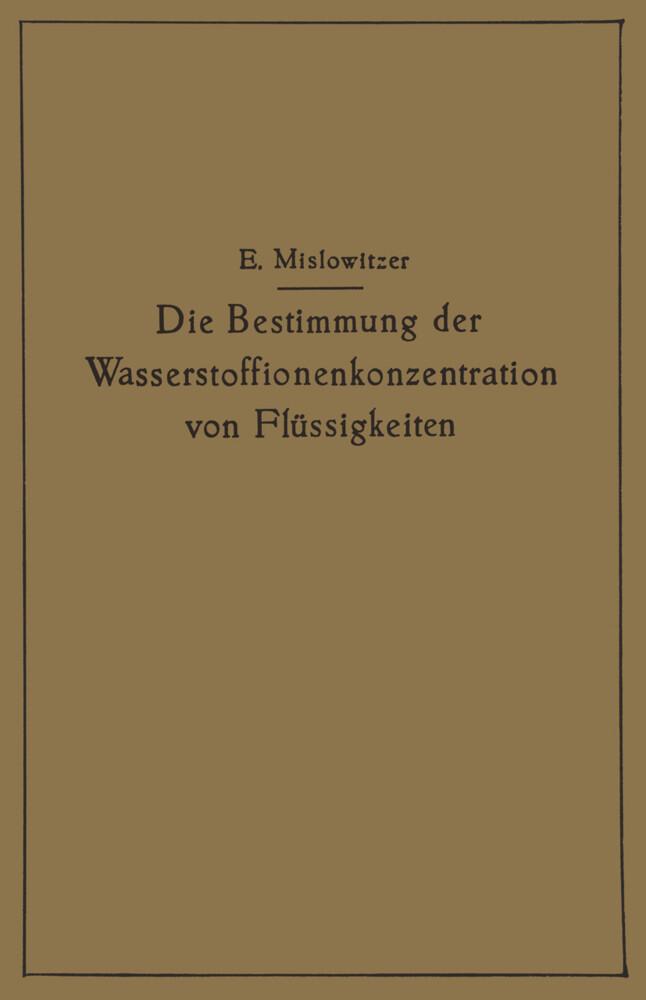 Die Bestimmung der Wasserstoffionenkonzentration von Flüssigkeiten.pdf