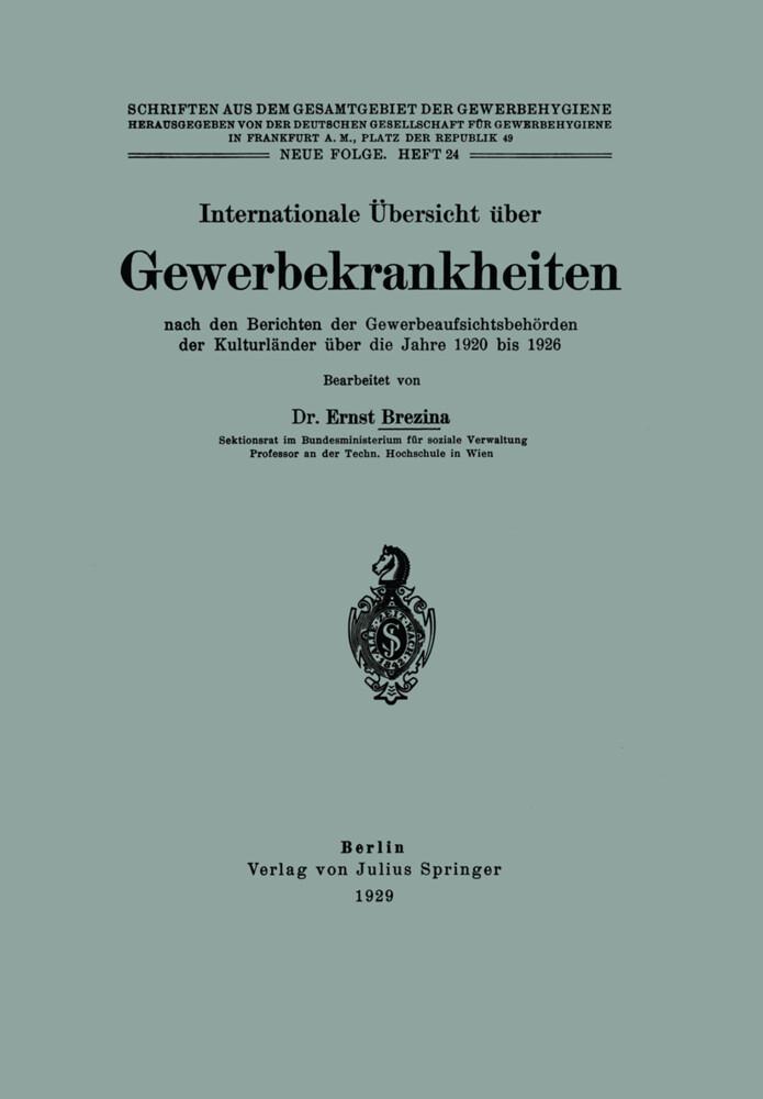 Internationale Übersicht über Gewerbekrankheiten nach den Berichten der Gewerbeaufsichtsbehörden der Kulturländer über die Jahre 1920 bis 1926.pdf