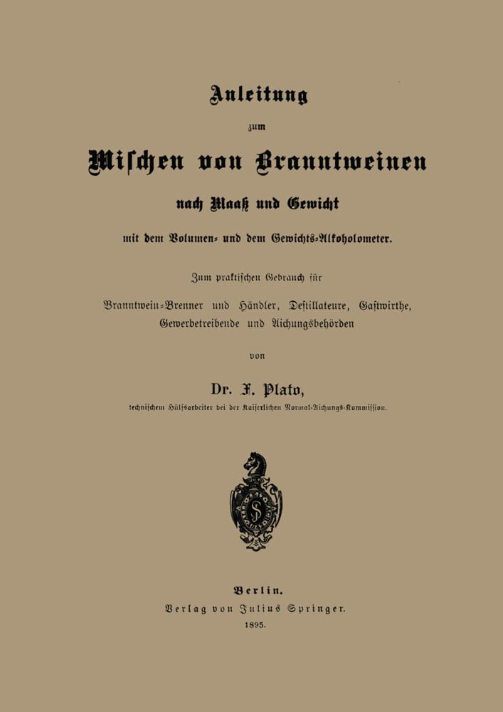 Anleitung zum Mischen von Branntweinen nach Maaß und Gewicht.pdf
