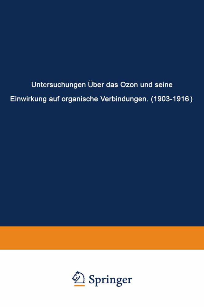 Untersuchungen Über das Ozon und Seine Einwirkung auf Organische Verbindungen (1903-1916).pdf