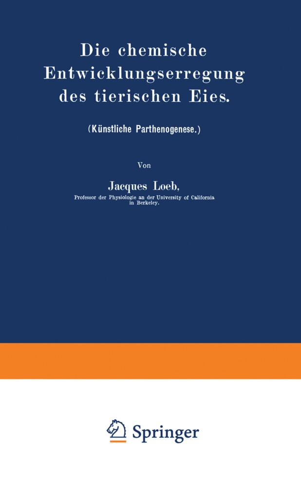 Die chemische Entwicklungserregung des tierischen Eies.pdf