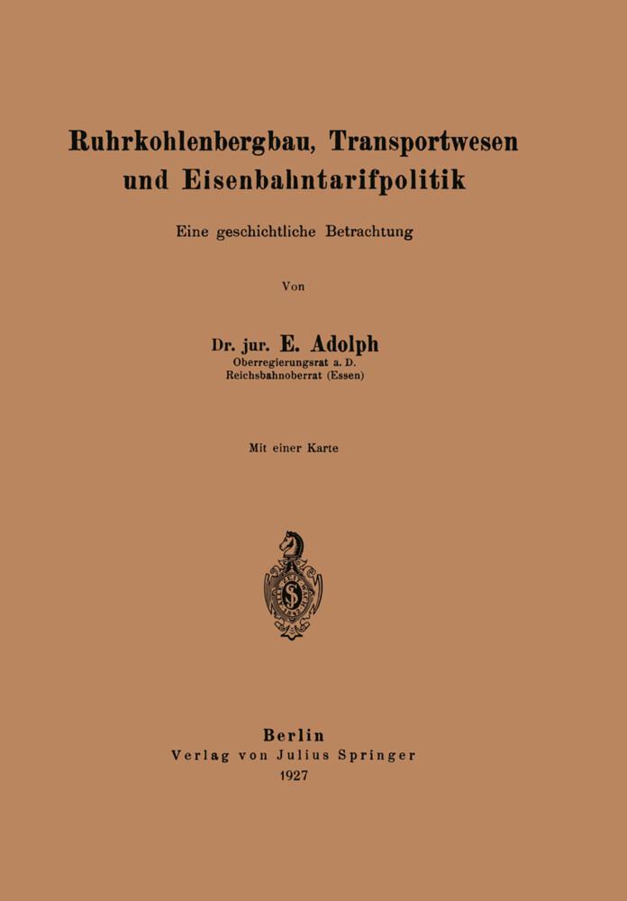 Ruhrkohlenbergbau, Transportwesen und Eisenbahntarifpolitik.pdf