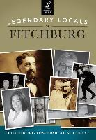 Legendary Locals of Fitchburg.pdf