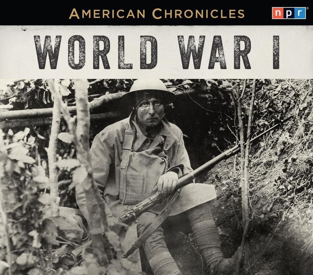 NPR American Chronicles: World War I.pdf