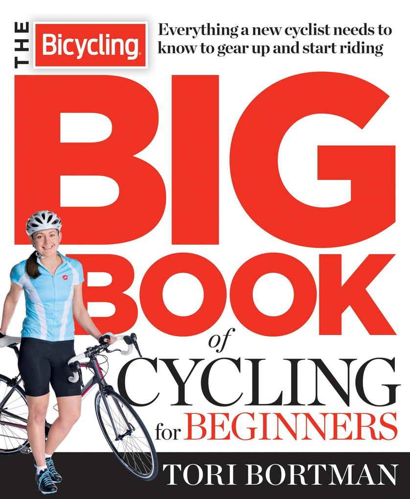 The Bicycling Big Book Of Cycling For Beginners.pdf