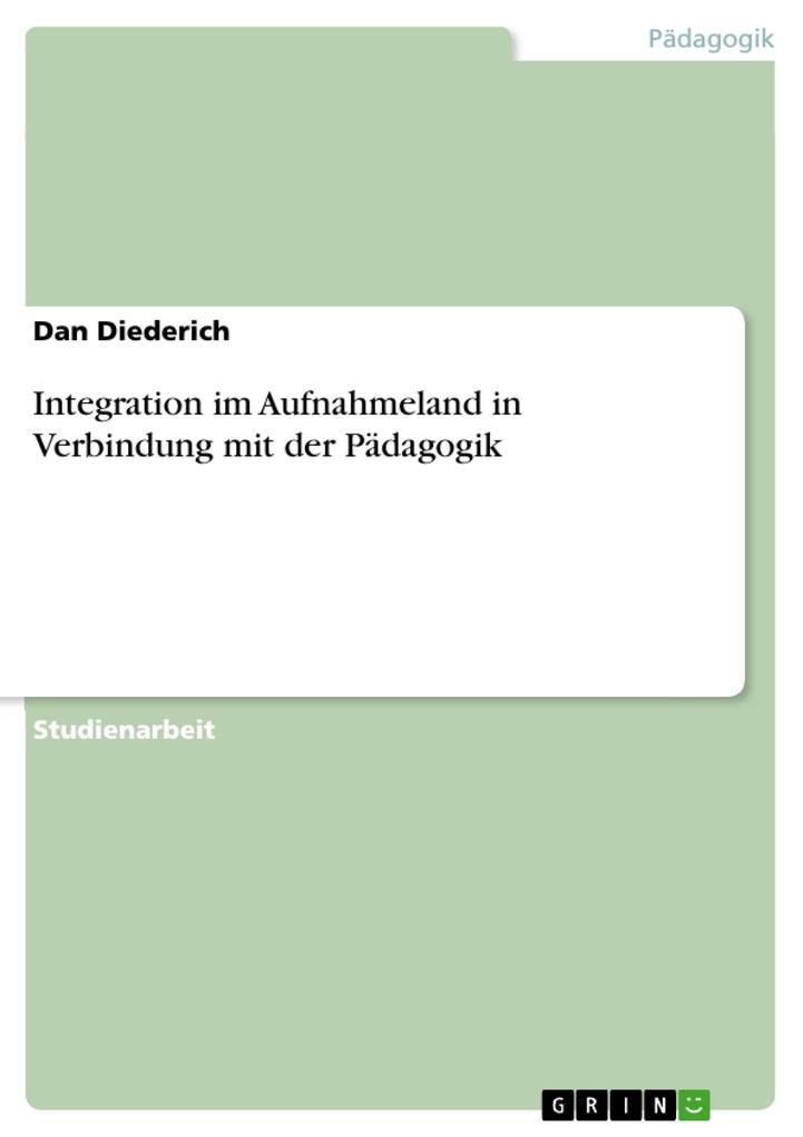 Integration im Aufnahmeland in Verbindung mit der Pädagogik.pdf