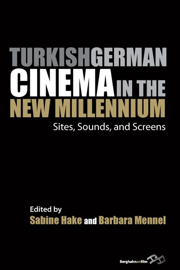 Turkish German Cinema in the New Millennium.pdf
