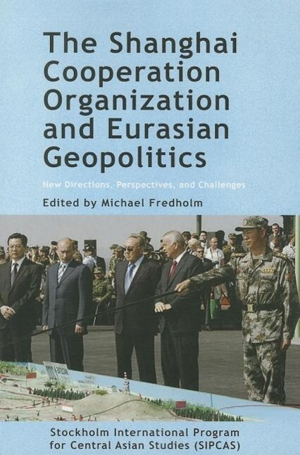 The Shanghai Cooperation Organization and Eurasian Geopolitics: New Directions, Perspectives, and Challenges.pdf