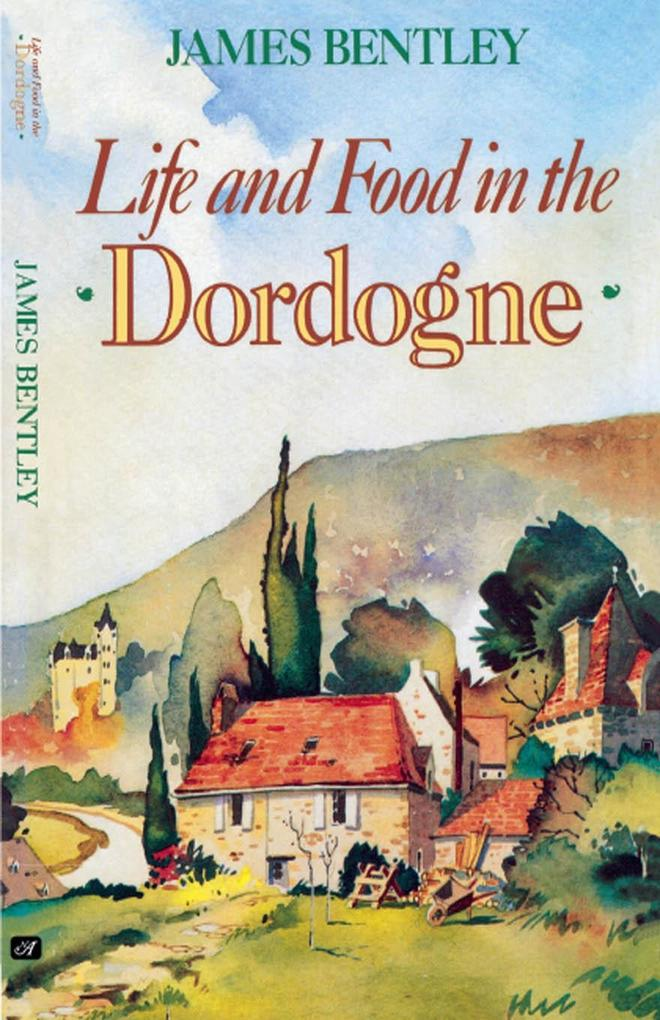 Life and Food in the Dordogne.pdf