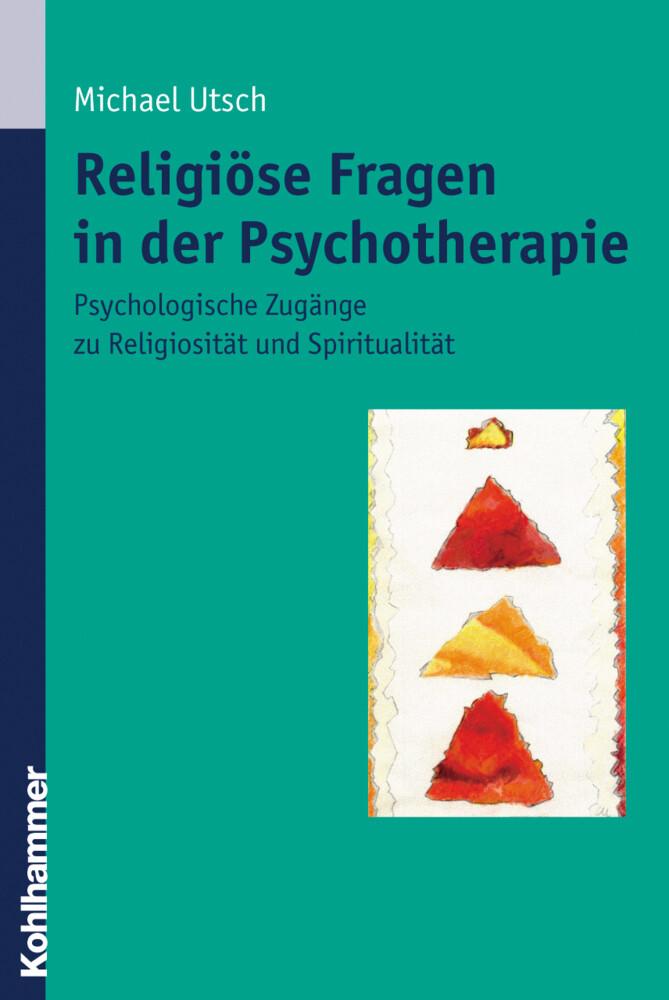Religiöse Fragen in der Psychotherapie als Buch (kartoniert)
