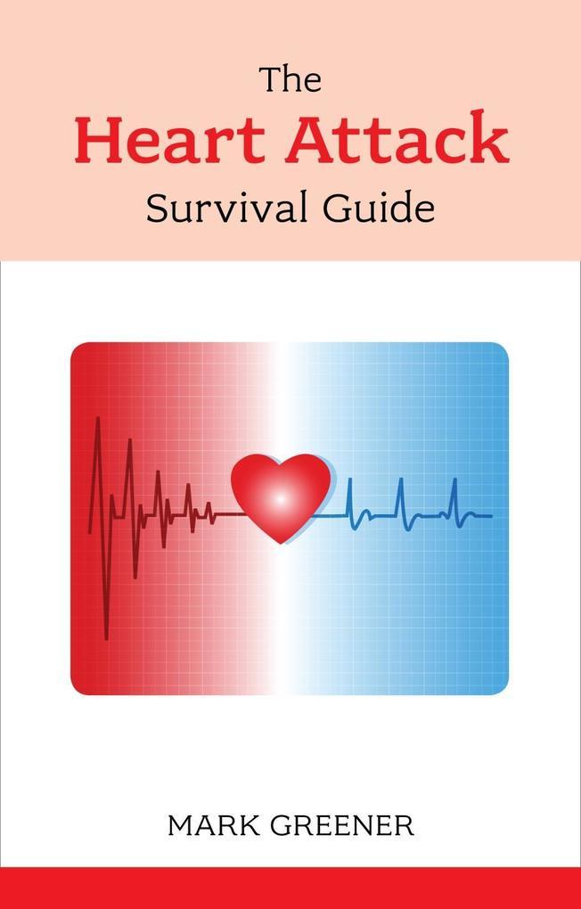 The Heart Attack Survival Guide.pdf