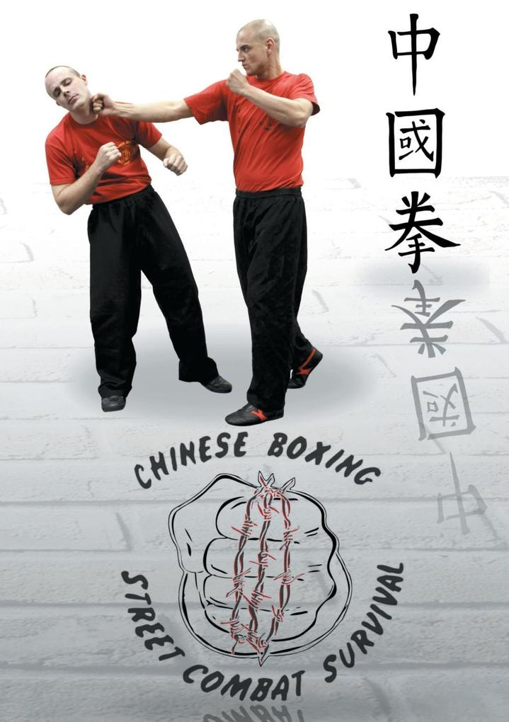 Chung Kuo Chuan Chinese Boxing Street Combat Survival.pdf