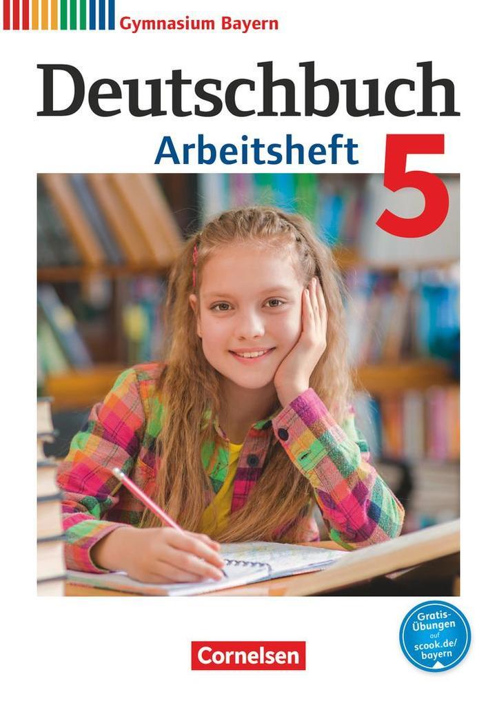 Deutschbuch Gymnasium 5. Jahrgangsstufe. Arbeitsheft mit Lösungen. Bayern als Buch (kartoniert)