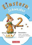 Einsterns Schwester - Sprache und Lesen 2. Jahrgangsstufe. Themenheft 4 Leihmaterial Bayern