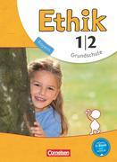 Ethik 1./2. Jahrgangsstufe. Schülerbuch Grundschule Bayern